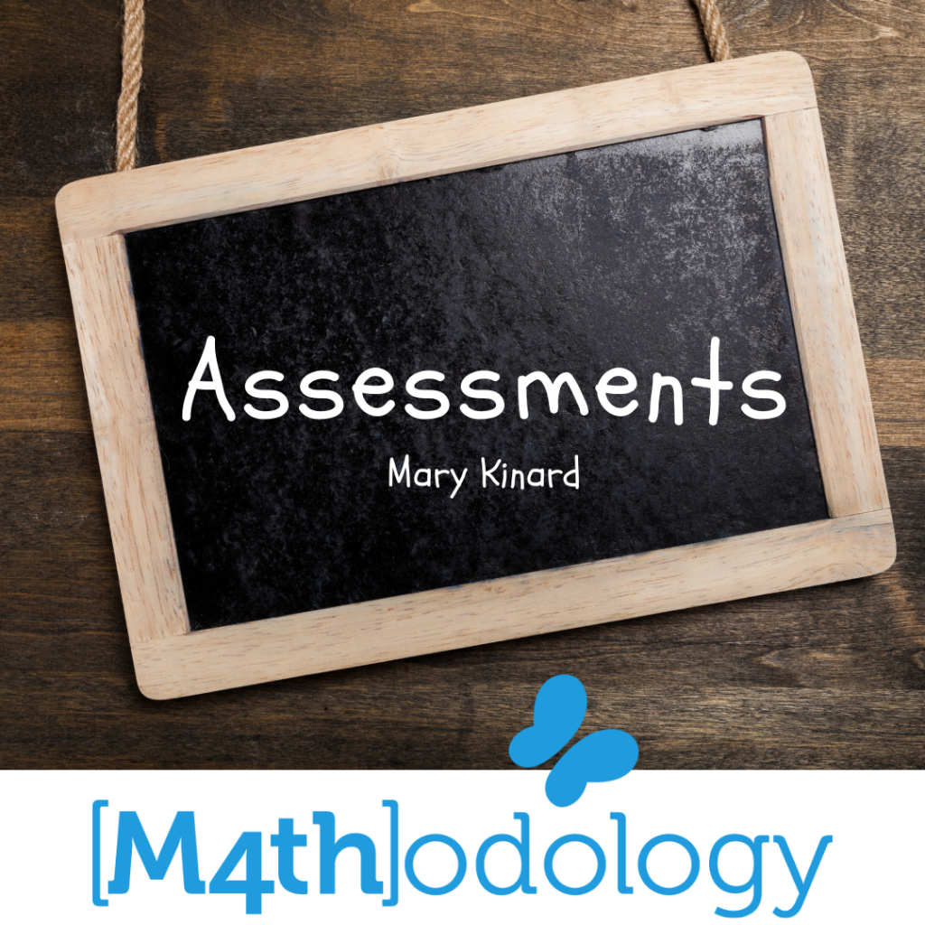 Assessments and Mathodology
